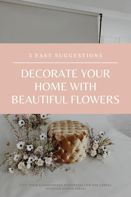 Home decoration: Flower arrangements