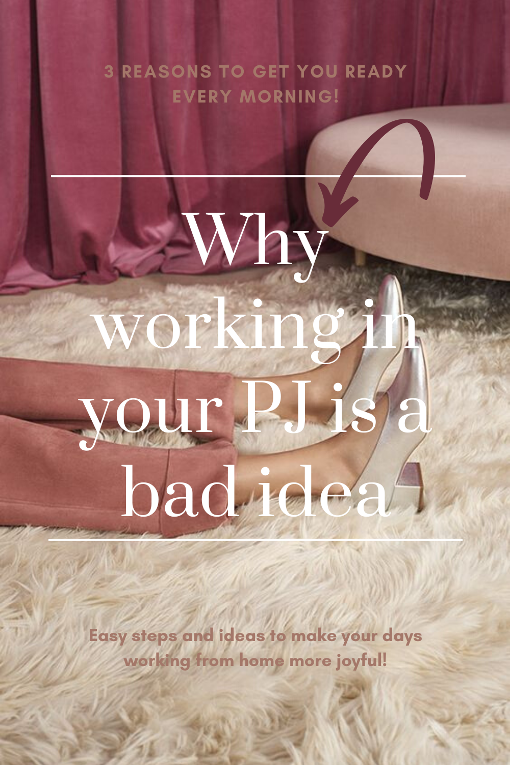 Why working in your PJs is a bad idea