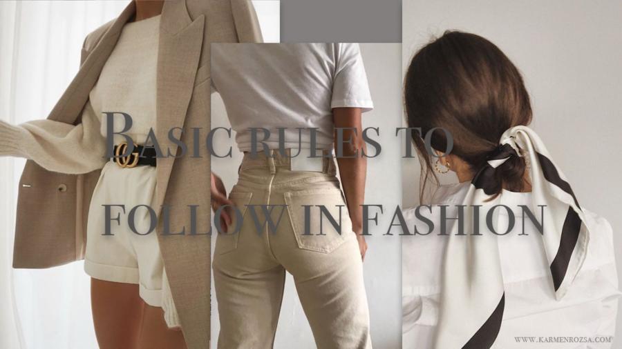 Basic rules to fashion
